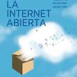 Pablo García Mexía publica su nuevo libro: La Internet Abierta. Retos Regulatorios de una Red nacida libre